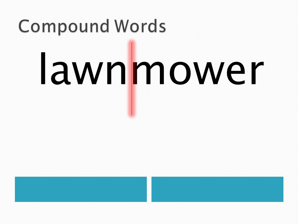 Compound Words lawnmower