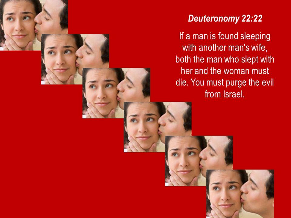 #10 08 August 2014. Deuteronomy 22:22.