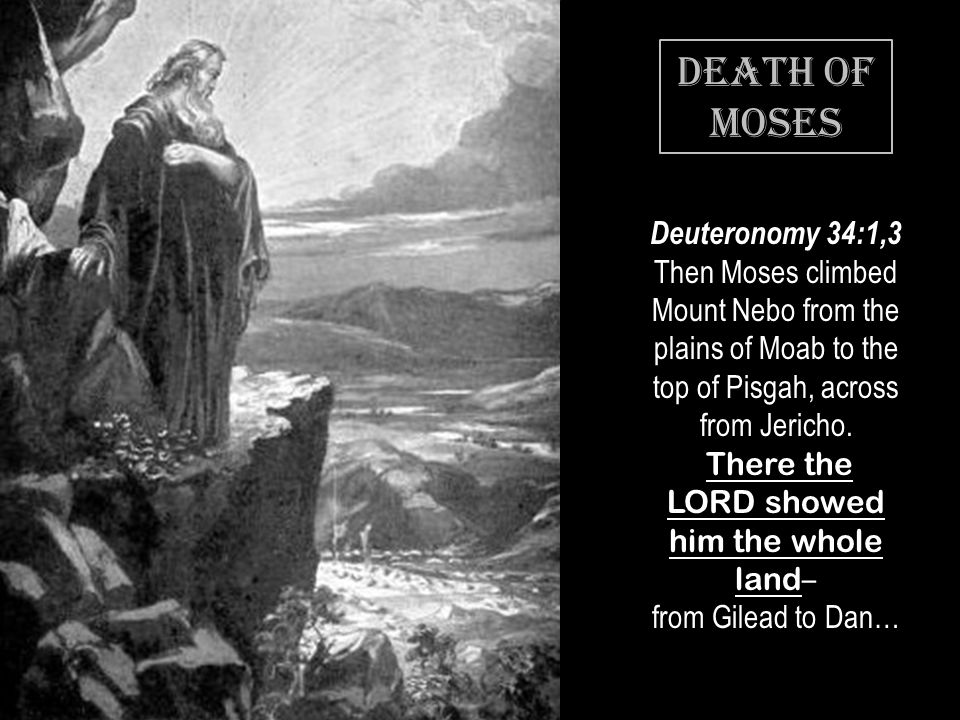 #10 08 August 2014. Death of MOSES.