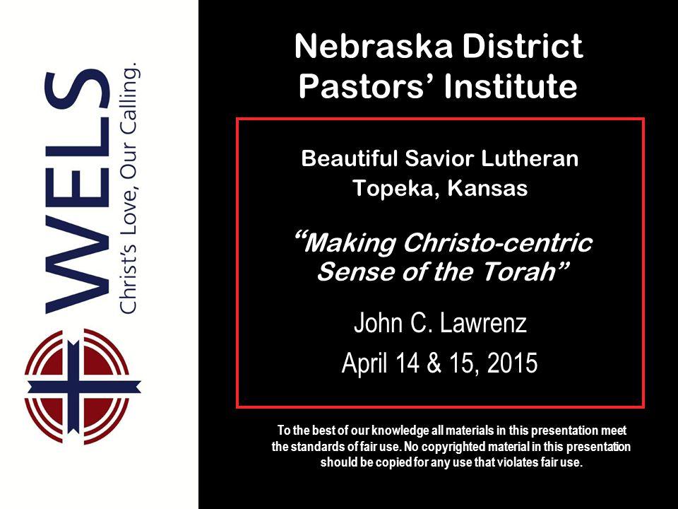Nebraska District Pastors' Institute