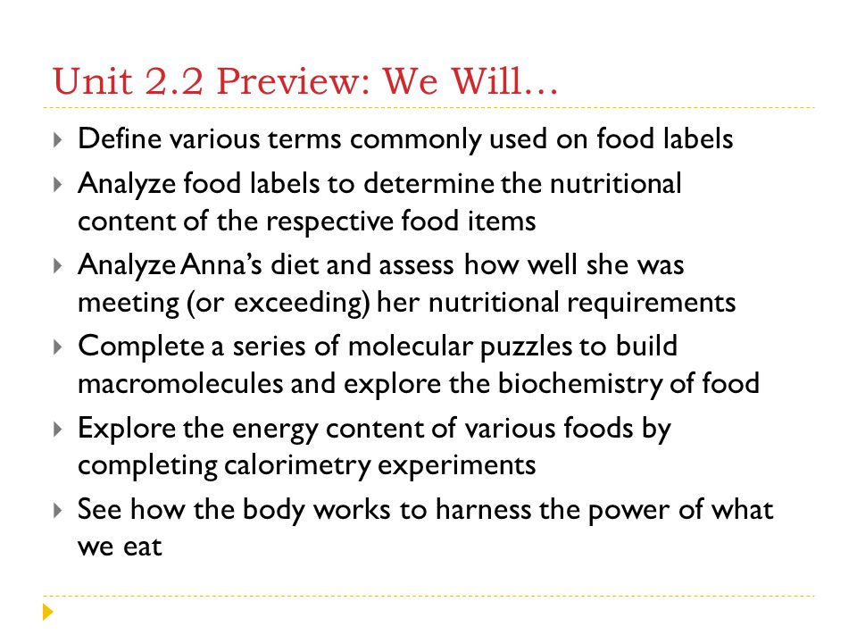 Unit 2.2 Preview: We Will… Define various terms commonly used on food labels.