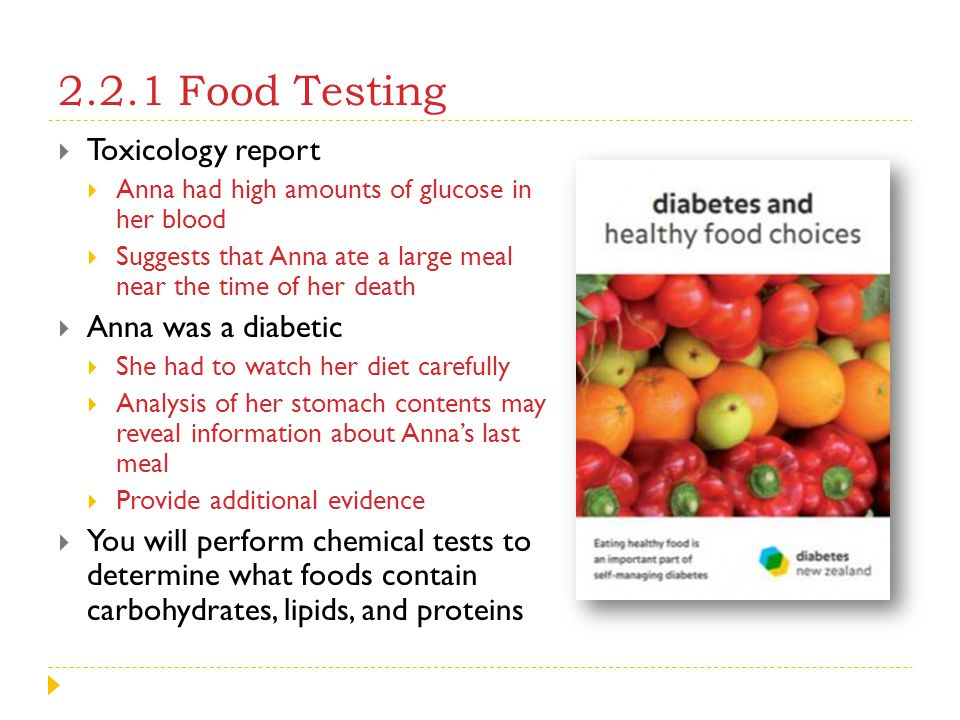 2.2.1 Food Testing Toxicology report Anna was a diabetic