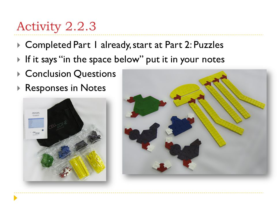 Activity 2.2.3 Completed Part 1 already, start at Part 2: Puzzles