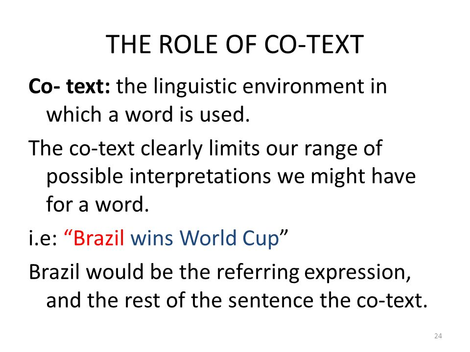 THE ROLE OF CO-TEXT
