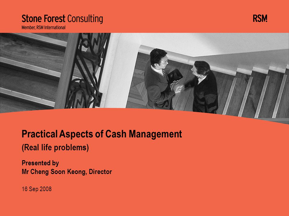 Practical Aspects of Cash Management