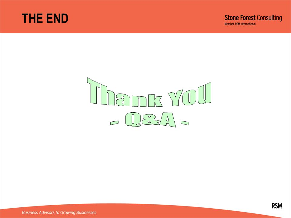 THE END Thank You - Q&A -