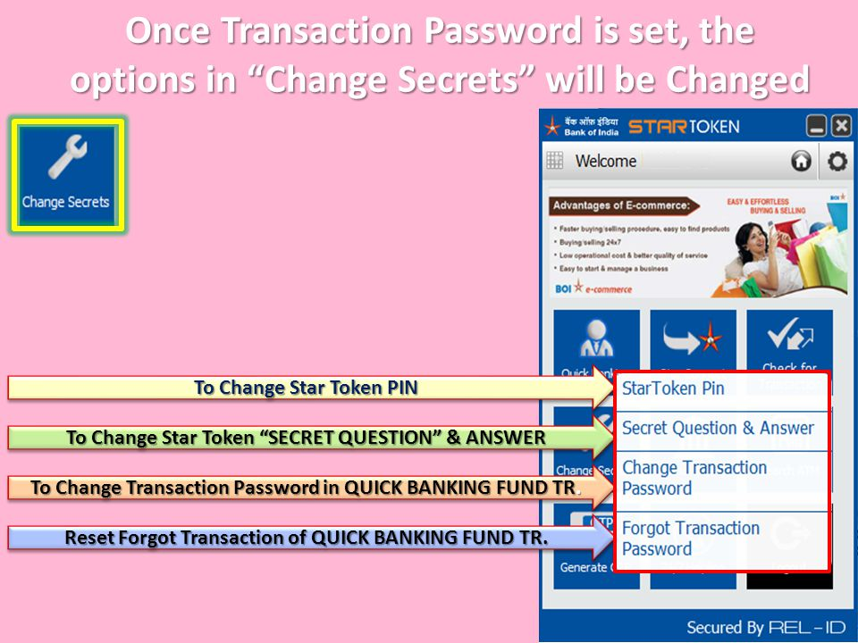 Once Transaction Password is set, the options in Change Secrets will be Changed