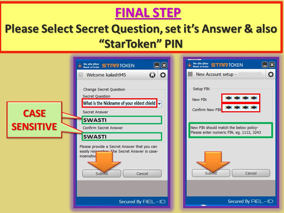 Please Select Secret Question, set it's Answer & also StarToken PIN