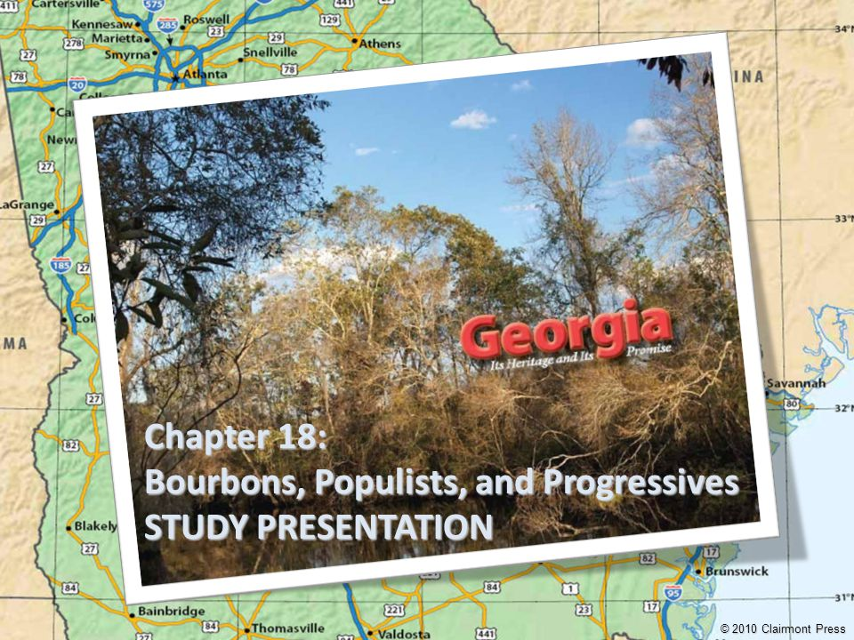 Bourbons, Populists, and Progressives STUDY PRESENTATION