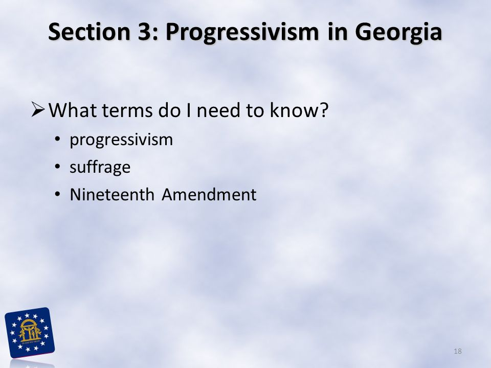 Section 3: Progressivism in Georgia