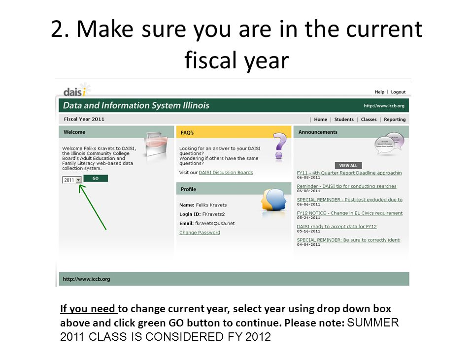2. Make sure you are in the current fiscal year