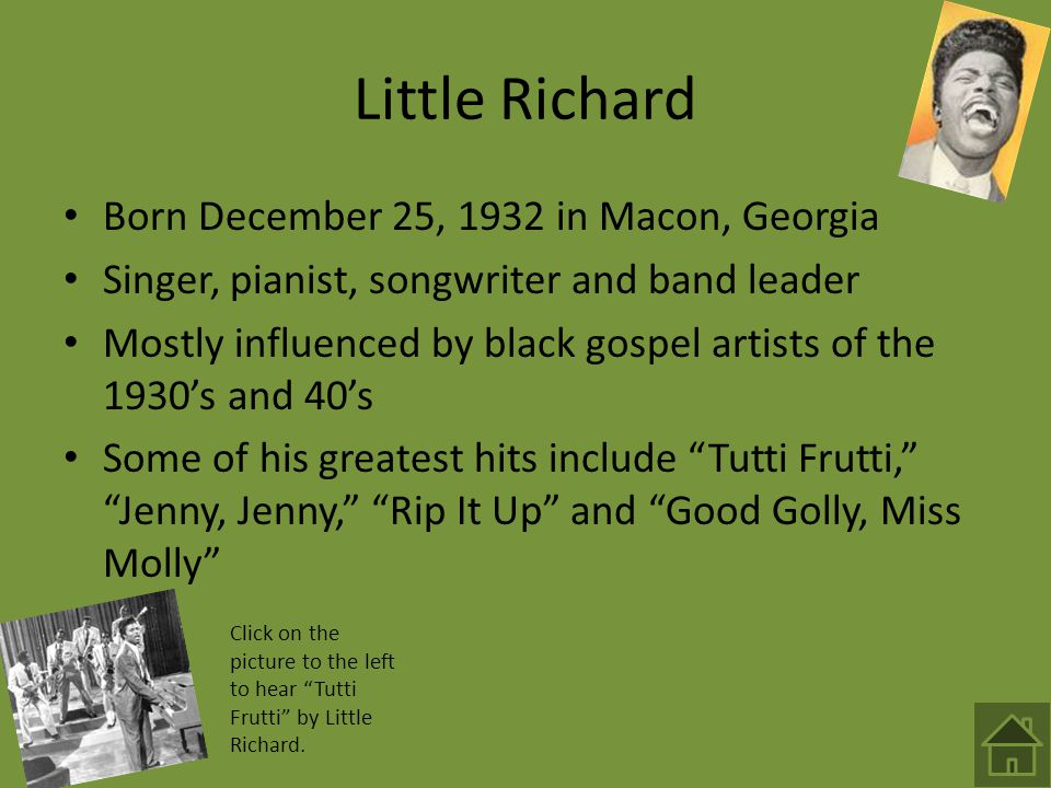 Little Richard Born December 25, 1932 in Macon, Georgia