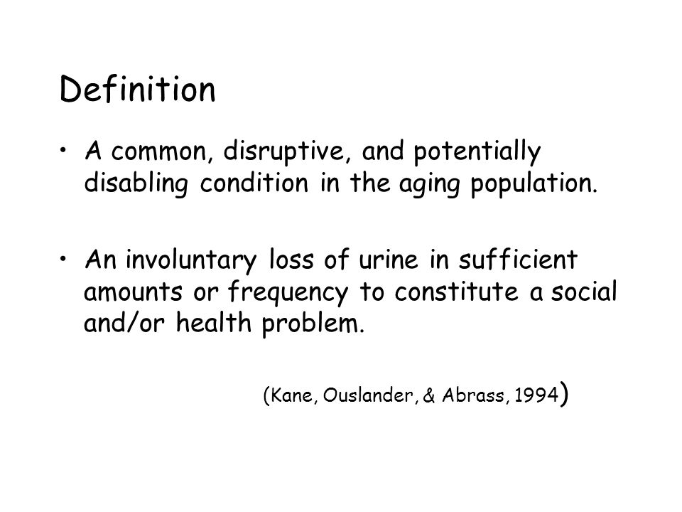 Definition A common, disruptive, and potentially disabling condition in the aging population.