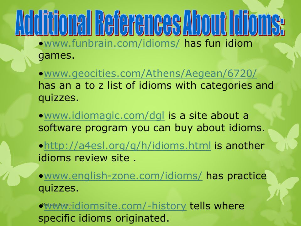 Additional References About Idioms: