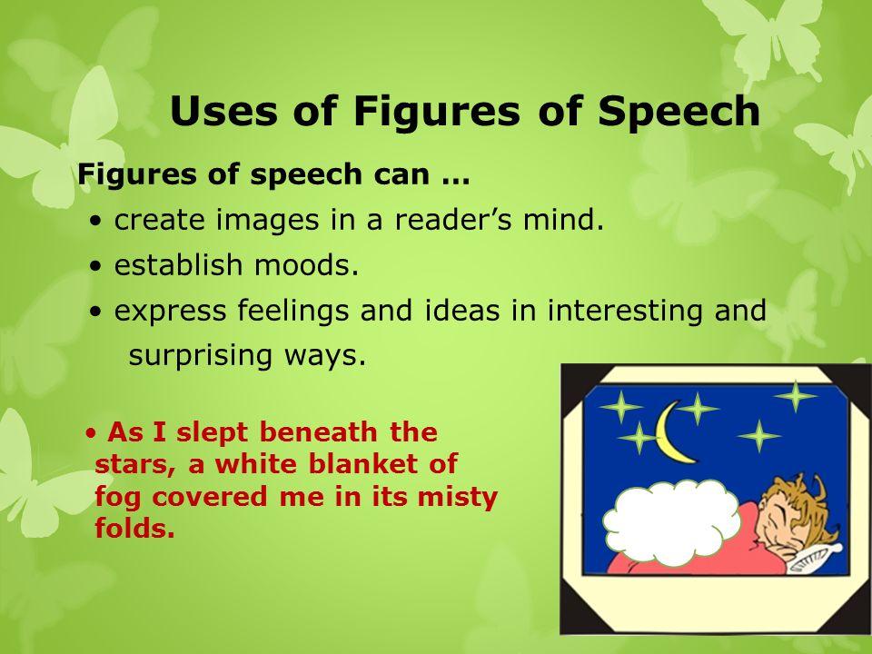 Uses of Figures of Speech
