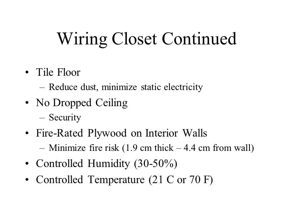 Wiring Closet Continued