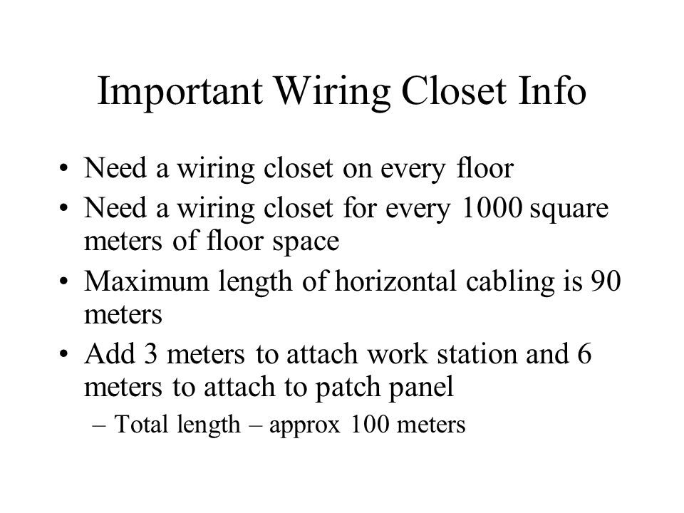 Important Wiring Closet Info