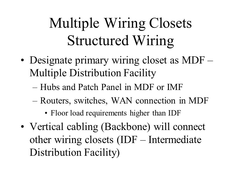 Multiple Wiring Closets Structured Wiring