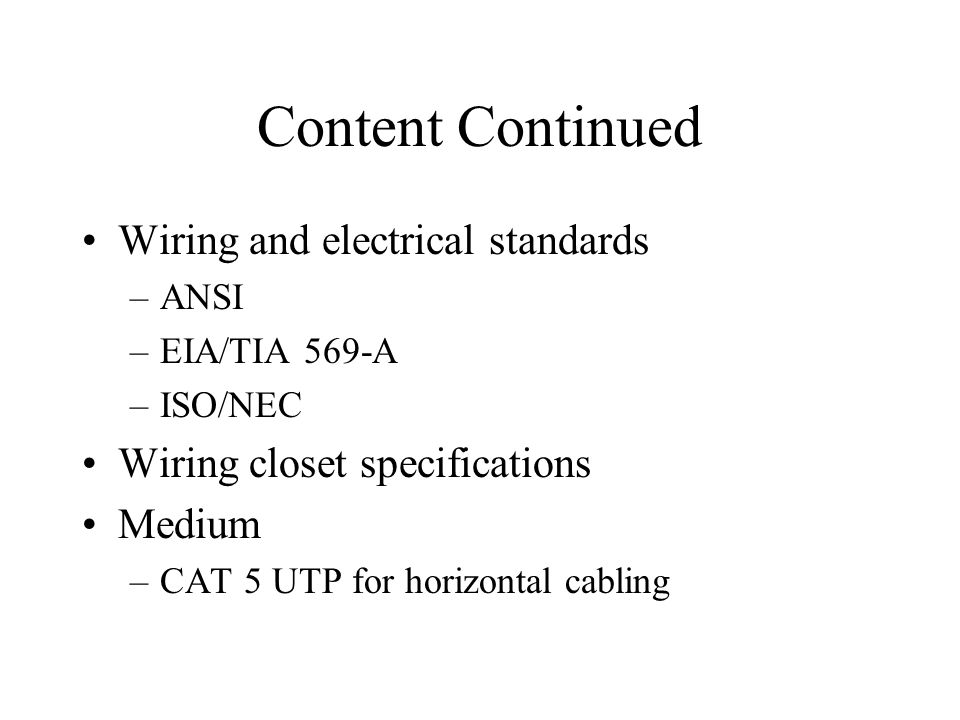 Content Continued Wiring and electrical standards