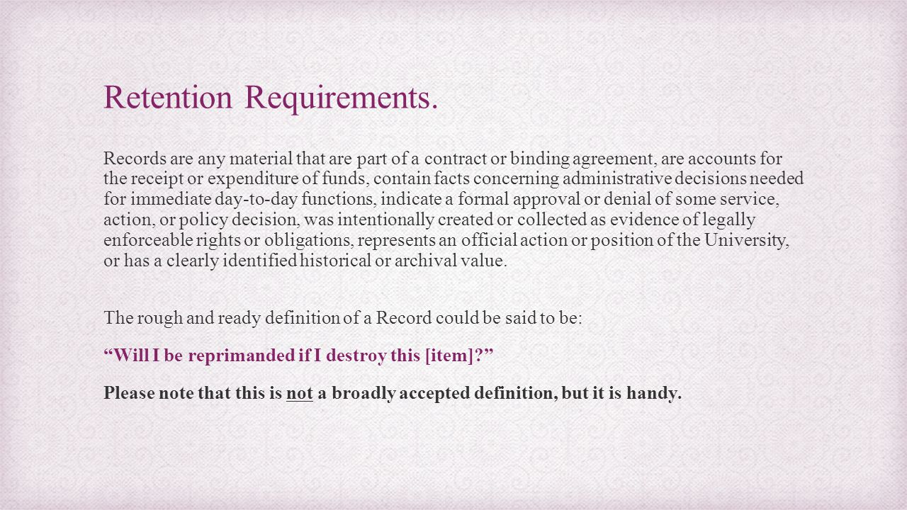 Retention Requirements.