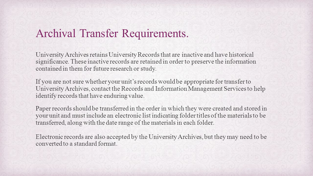 Archival Transfer Requirements.