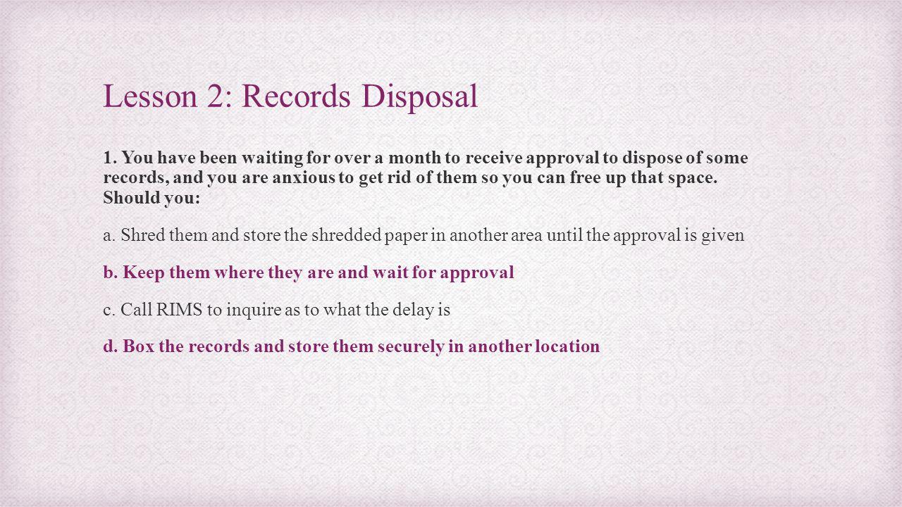 Lesson 2: Records Disposal