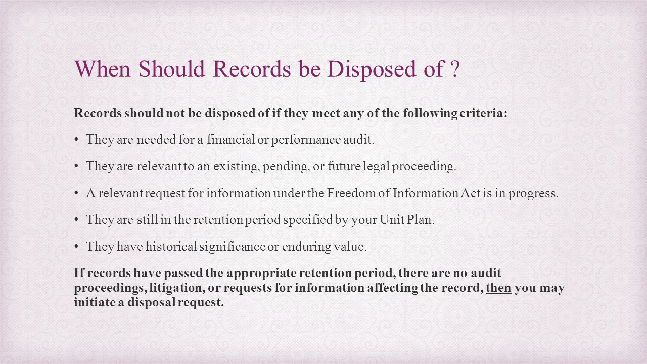 When Should Records be Disposed of