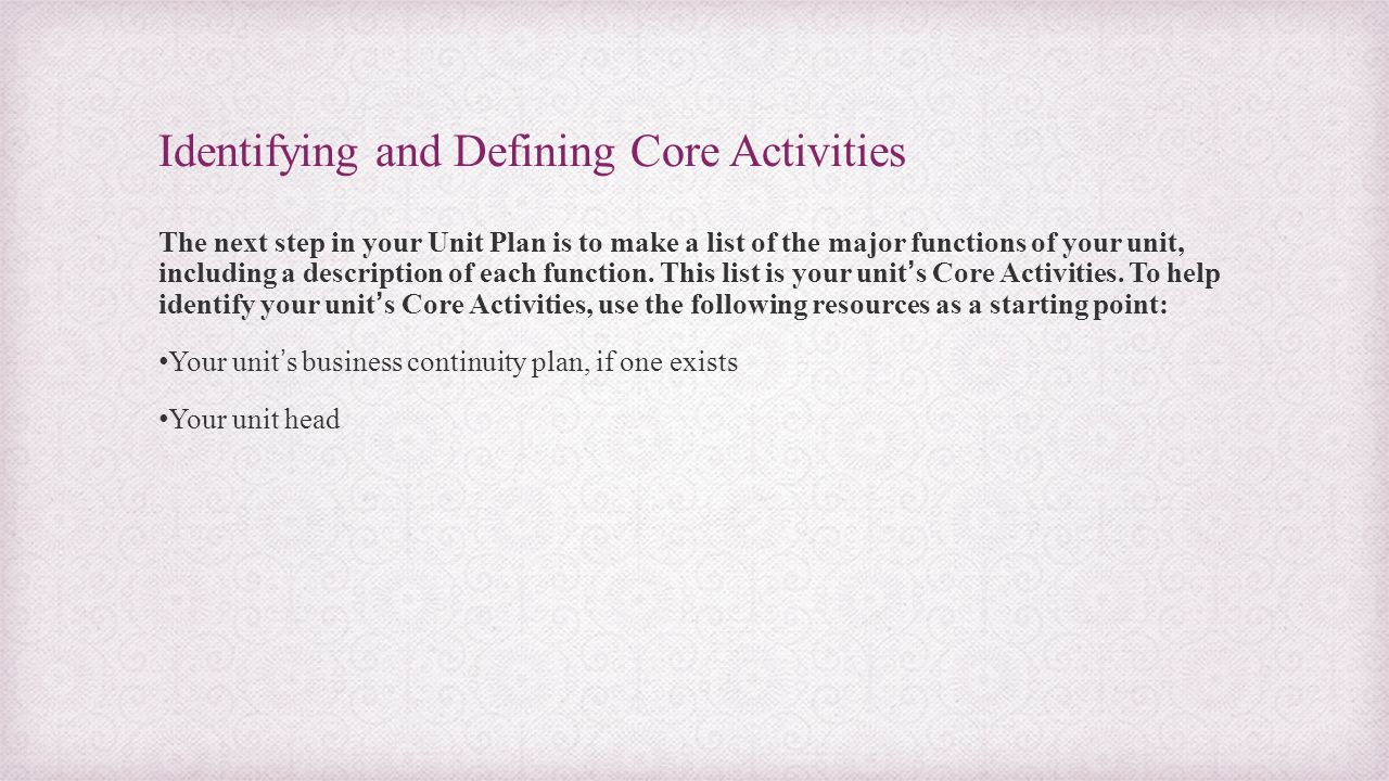 Identifying and Defining Core Activities
