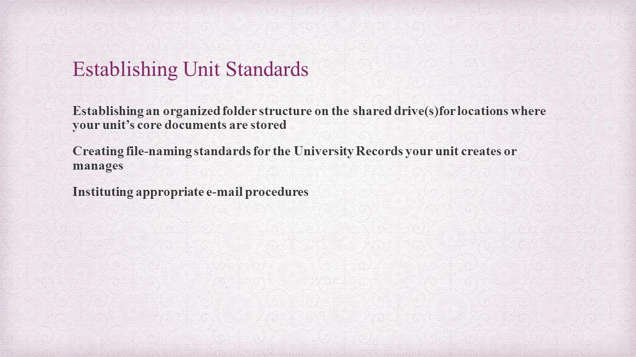 Establishing Unit Standards