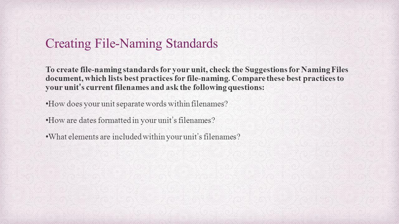 Creating File-Naming Standards