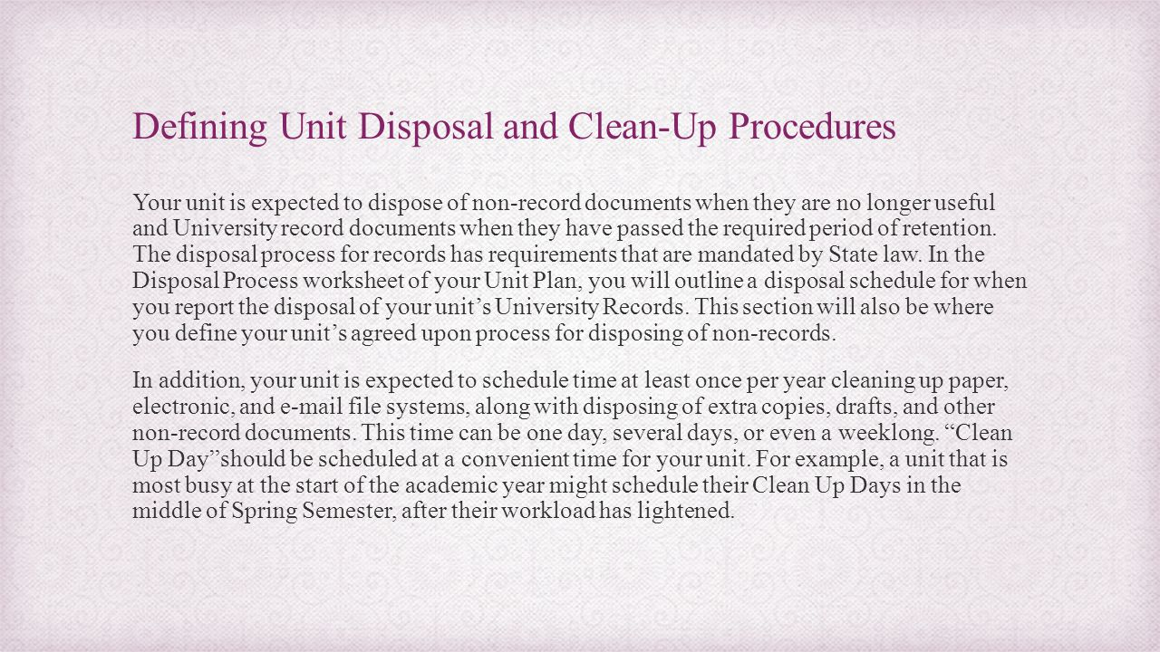 Defining Unit Disposal and Clean-Up Procedures