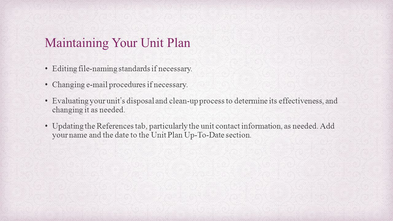 Maintaining Your Unit Plan