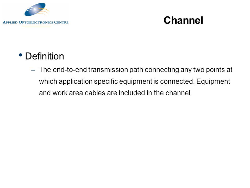 Channel Definition.