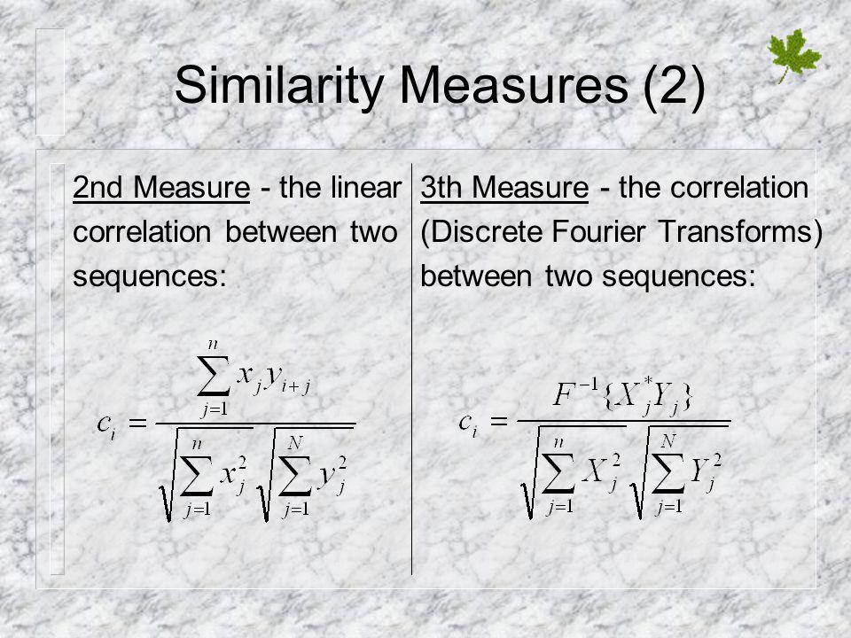 Similarity Measures (2)