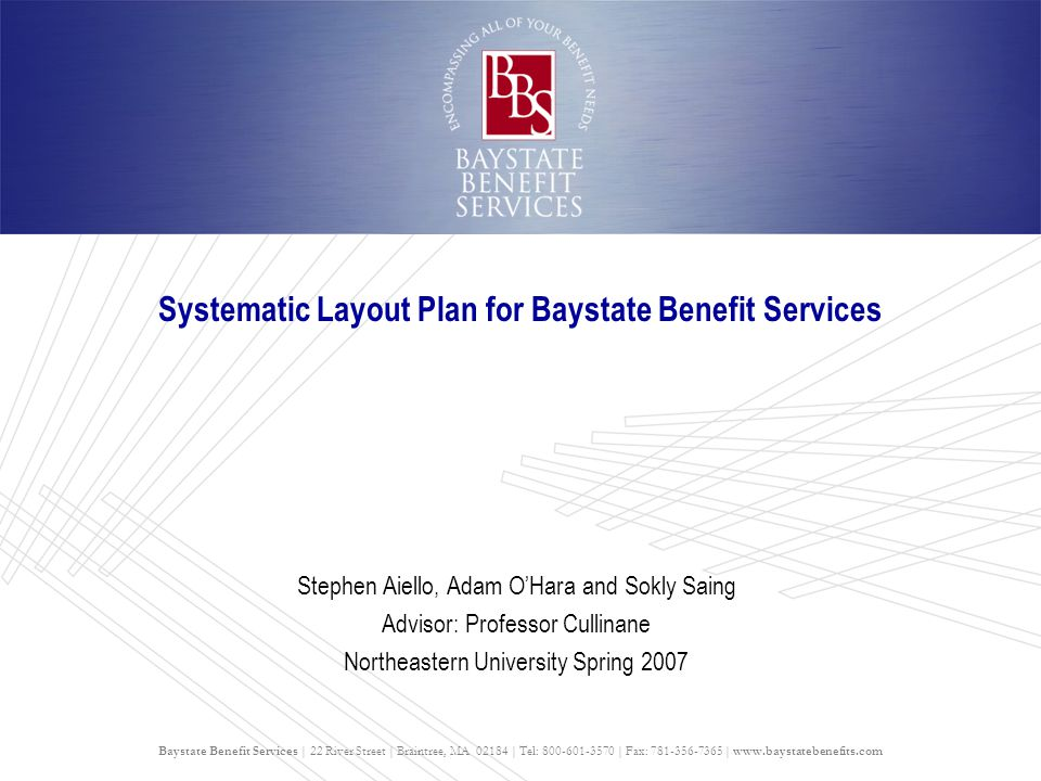 Systematic Layout Plan for Baystate Benefit Services
