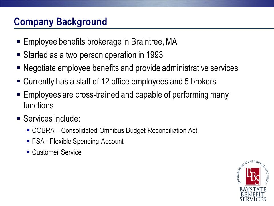 Company Background Employee benefits brokerage in Braintree, MA
