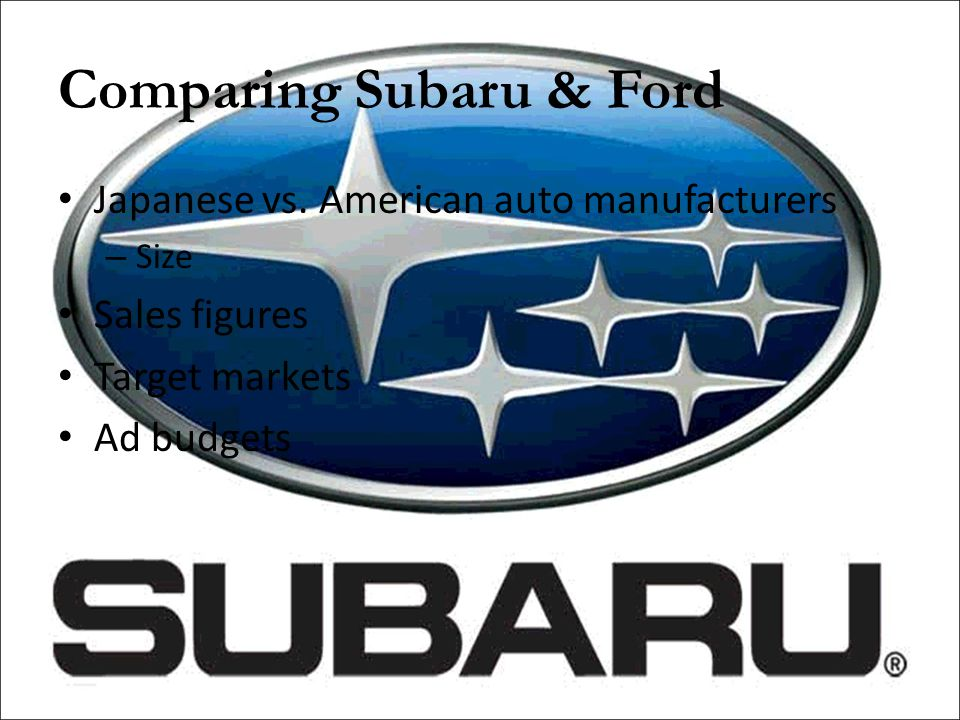 Comparing Subaru & Ford