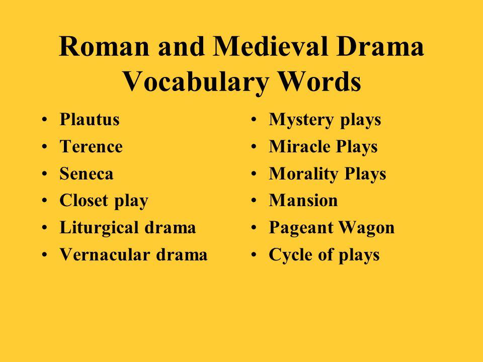 Roman and Medieval Drama Vocabulary Words