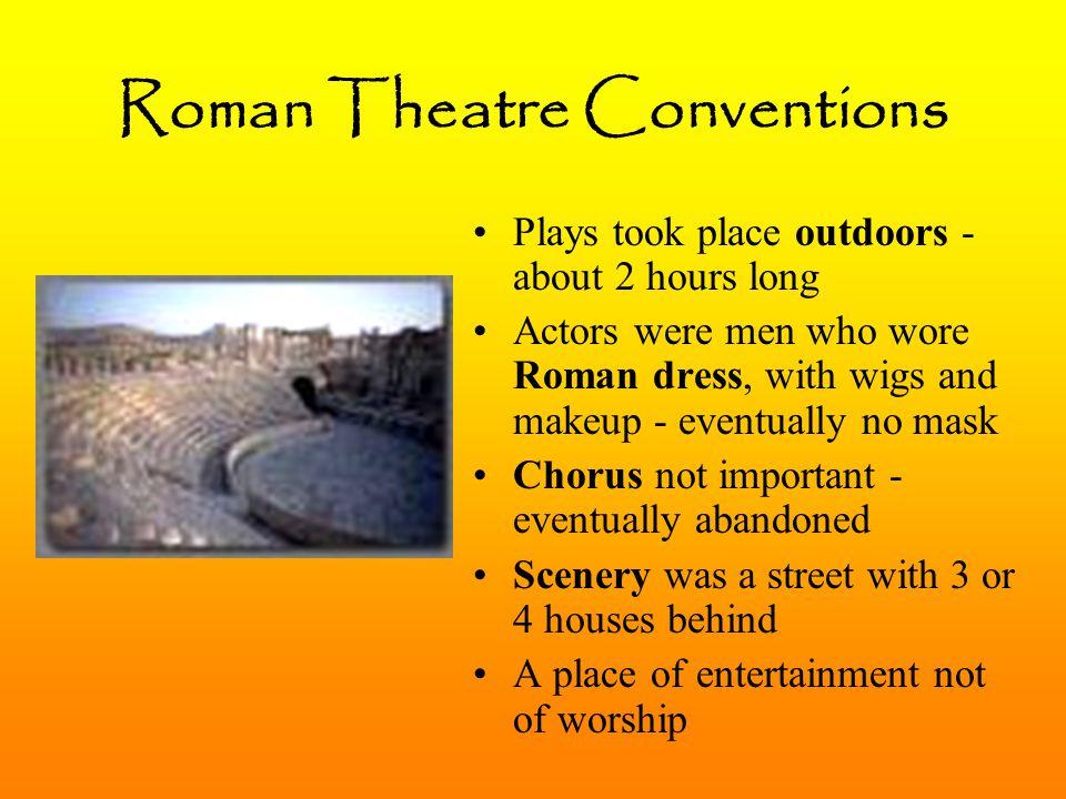 Roman Theatre Conventions