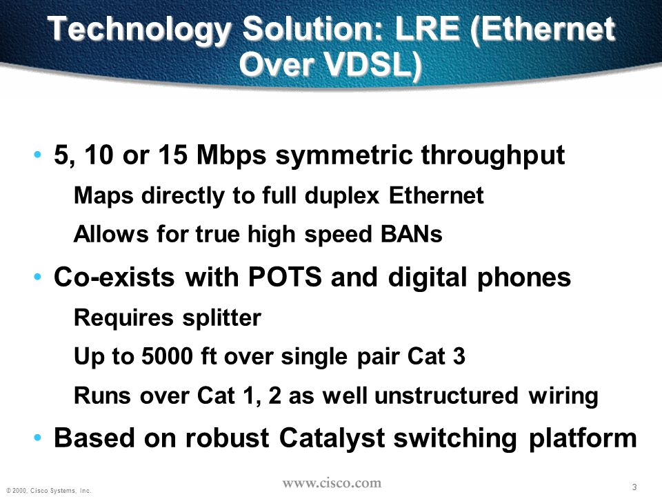 Technology Solution: LRE (Ethernet Over VDSL)