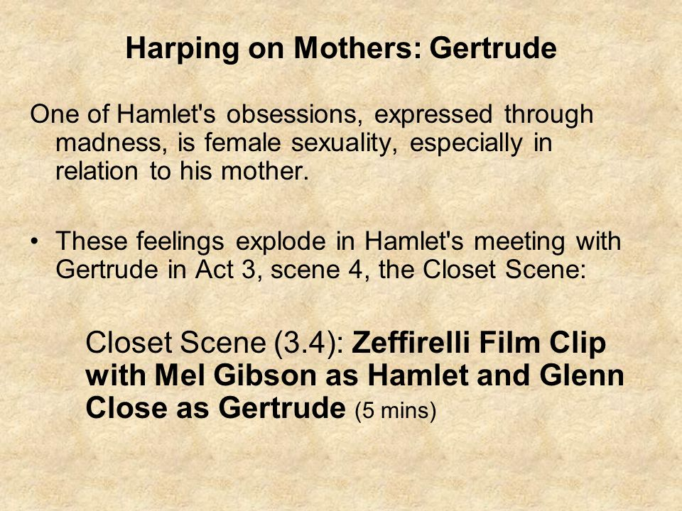Harping on Mothers: Gertrude