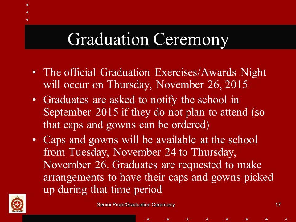 Senior Prom/Graduation Ceremony