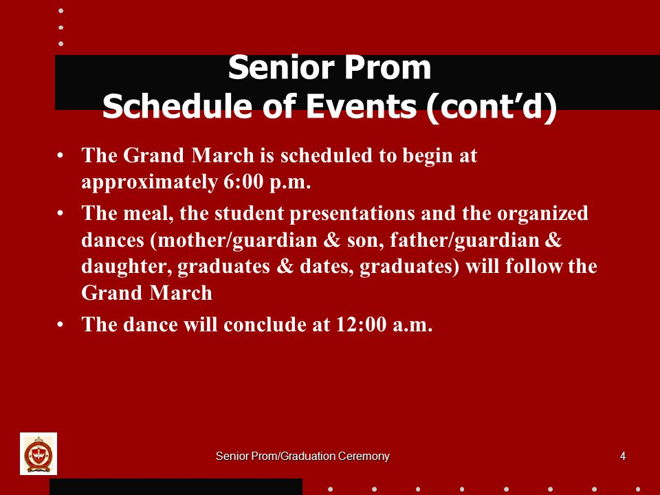 Senior Prom Schedule of Events (cont'd)