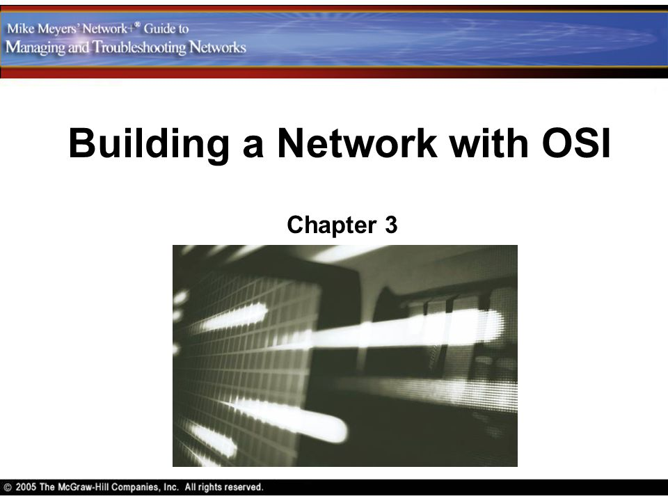 Building a Network with OSI