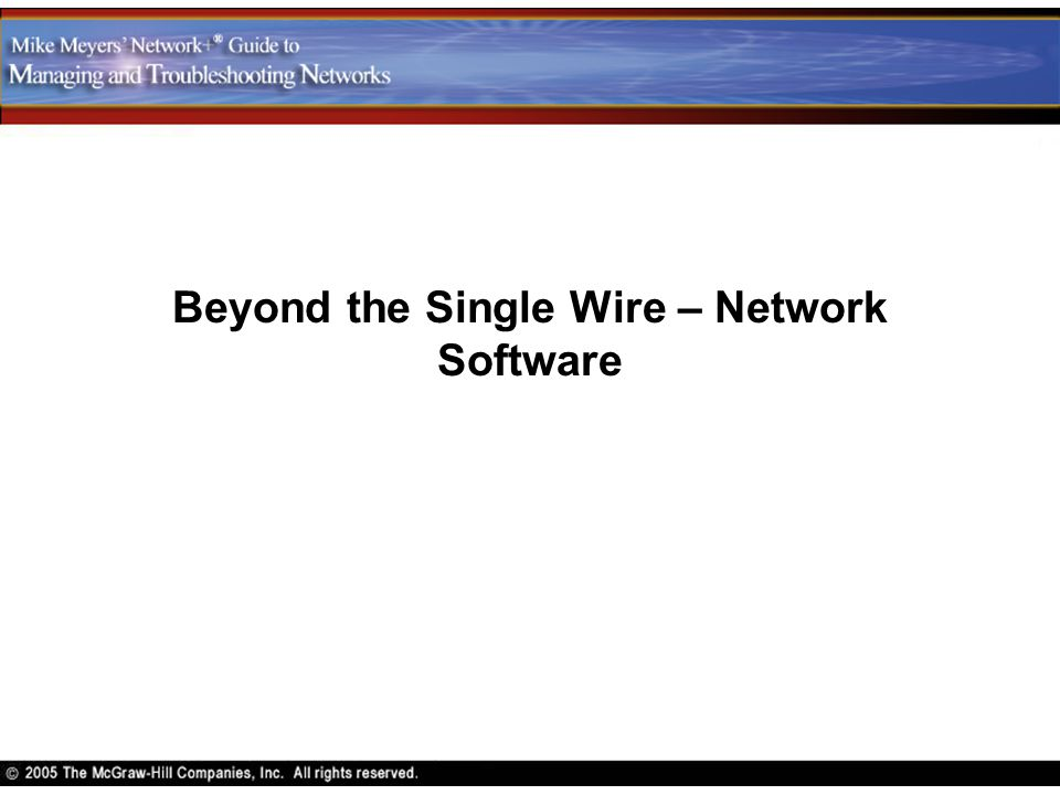 Beyond the Single Wire – Network Software