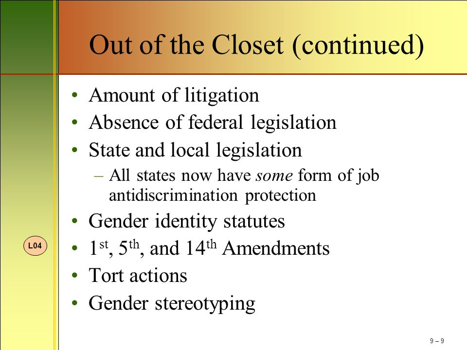 Out of the Closet (continued)