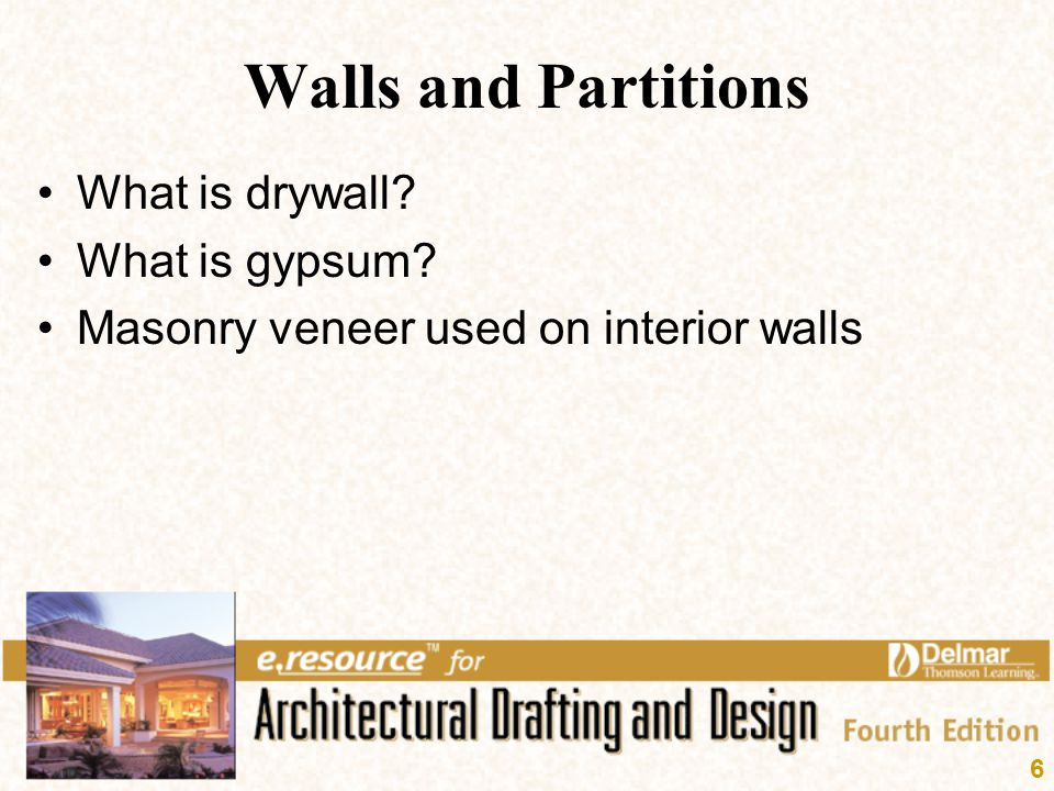Walls and Partitions What is drywall What is gypsum