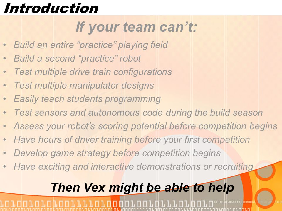 Introduction If your team can't: Then Vex might be able to help