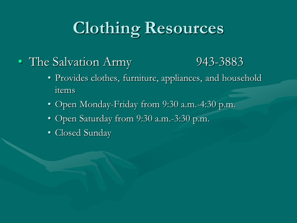 Clothing Resources The Salvation Army 943-3883