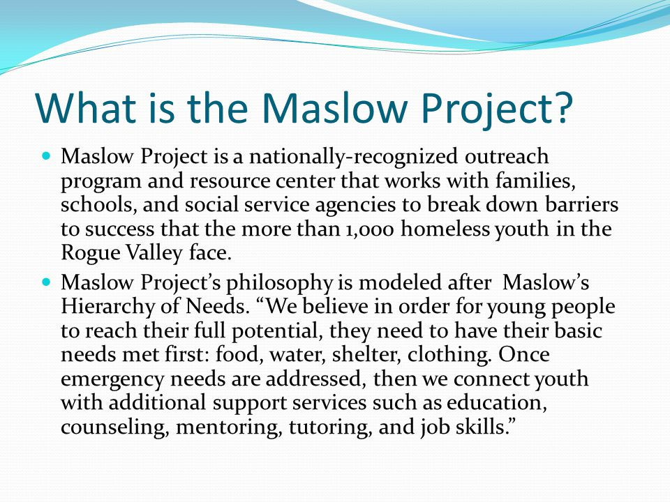What is the Maslow Project